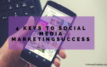 4 keys to social media marketing success