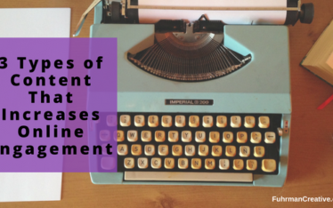 3 Types of Content That Increases Online Engagement