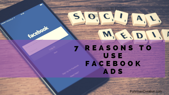 7 reasons to start using facebook ads
