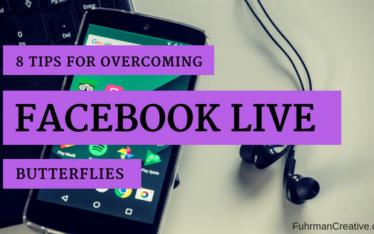 overcome facebook live butterflies