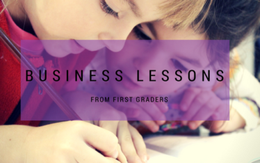 business lessons from first graders
