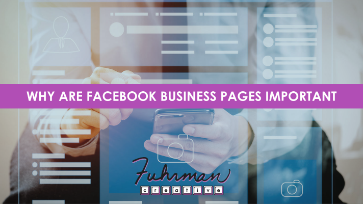 why are facebook business pages important