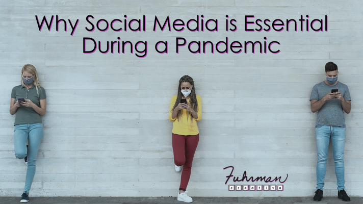 Why Social Media Is Essential During The Pandemic